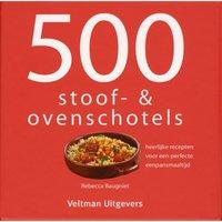 500 stoof- & ovenschotels kookboek